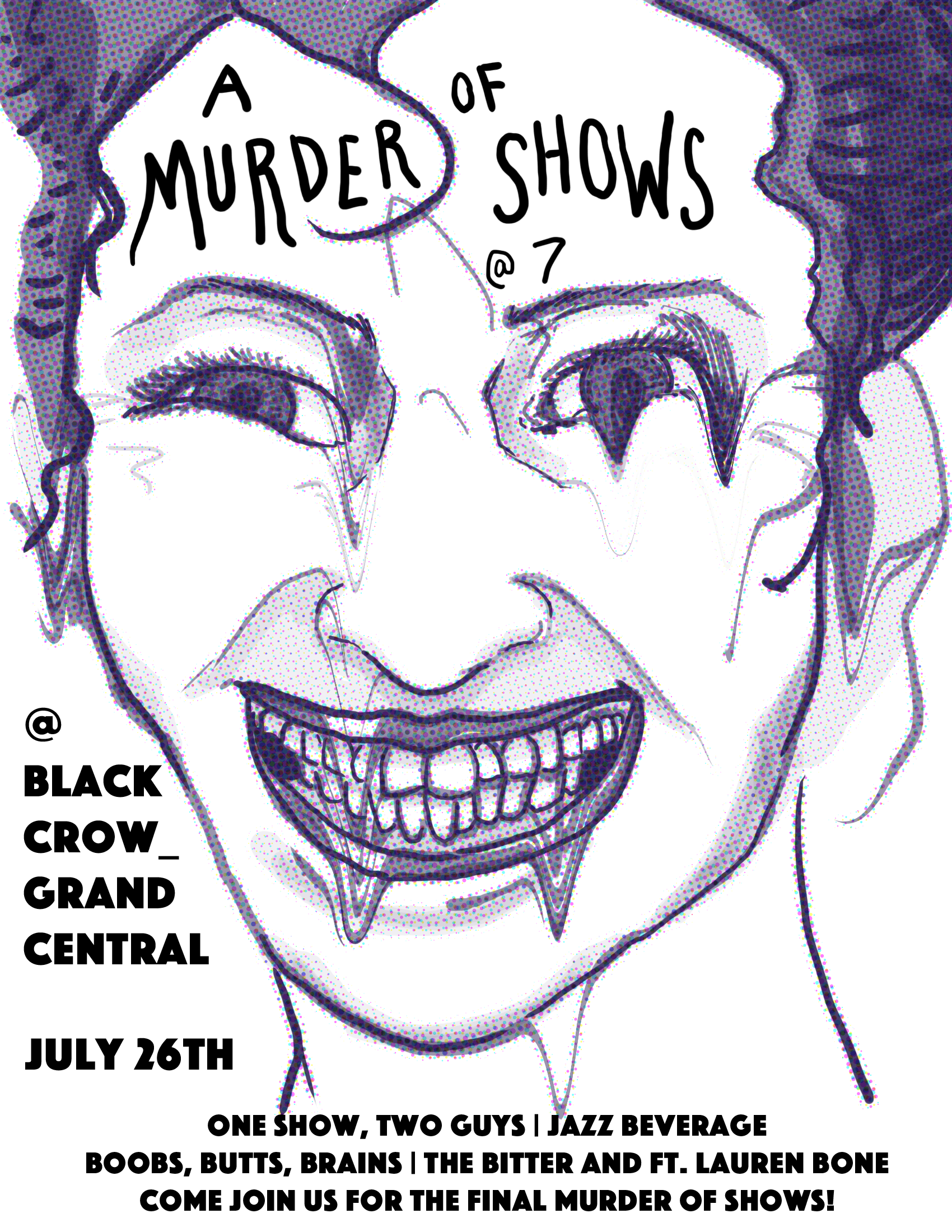 A Murder of Shows